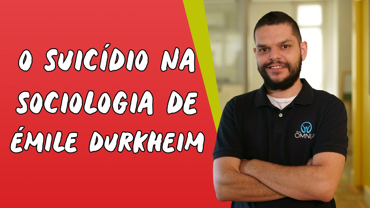 O Suicídio na Sociologia de Èmile Durkheim