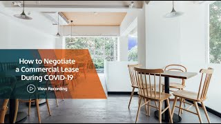 How to Negotiate a Commercial Lease During COVID-19 | LegalVision