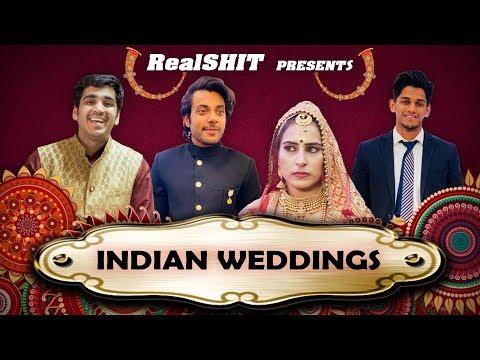 INDIAN WEDDINGS BE LIKE  | REALHIT