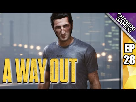 Getting Answers & Canal Chase   A Way Out Ep 28   Charede Plays Co-op With Galakticus