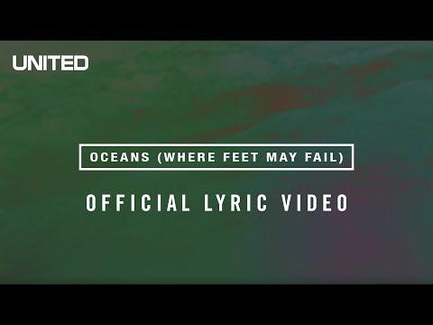 Hillsong UNITED Oceans (Where Feet May Fail) Lyric Video