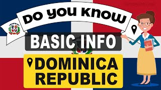 Do You Know Dominican republic Basic Information | World Countries Information #51 - GK & Quizzes