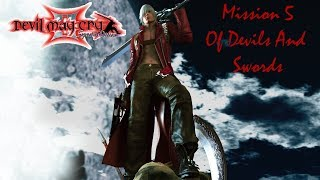 Let's Play: Devil May Cry 3: Dante's Awakening - Mission 05: Of Devils And Swords! (No Commentary)