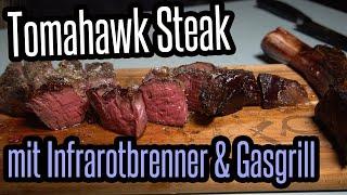 Tomahawk Steak einfach grillen mit Gasgrill und Infrarotbrenner - BBQ & Grillen für jedermann