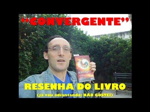 Convergente - Resenha do livro
