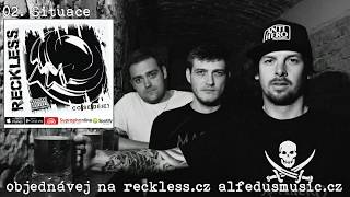 RECKLESS - Co Se Děje? (Full Album) 2015
