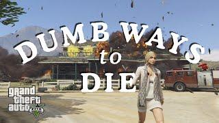 """""""Những cách chết ngu"""" trong GTA V (Dumb Ways To Die Parody) :v"""