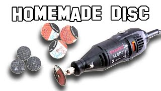 ✔ How To Make Homemade Discs For Dremel DIY
