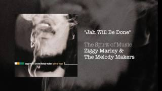 """Jah Will Be Done"" - Ziggy Marley & The Melody Makers 