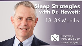 Sleep Strategies: For the 18 to 36 Month Old Child - NorthBay Healthcare