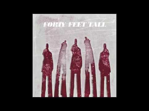 Crash and Burn (Song) by Forty Feet Tall