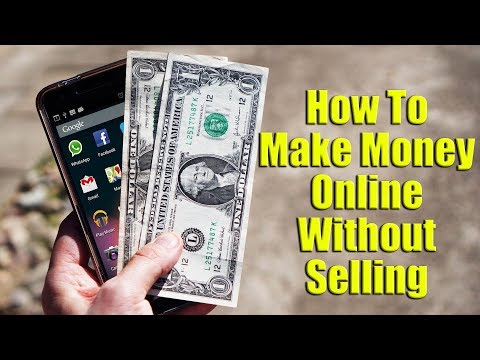 How To Make Money Online Without Selling