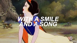 with a smile and a song from snow white (lyric video)