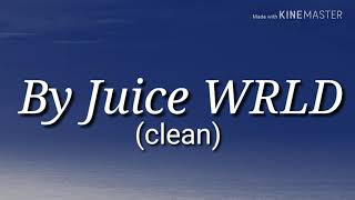 Black And White By Juice WRLD  Lyric Video Clean