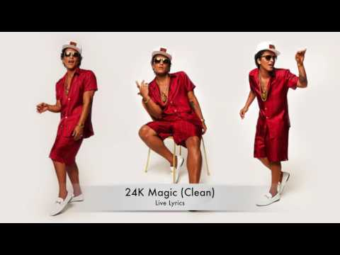 Bruno Mars - 24K Magic (Clean Live Lyrics) Mp3