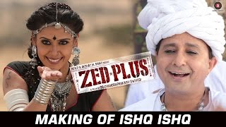 Making Of Ishq Ishq - Zed Plus