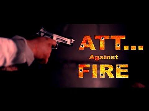 Att Against Fire  Harry Hamraj