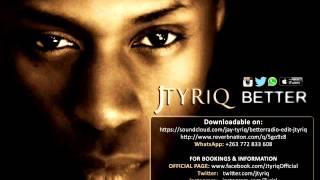 Better   Jtyriq Promo Verison