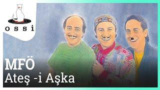 Mazhar Fuat Özkan / Ateş -i Aşka (Official Audio)