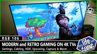 RGB106 :: Modern & Retro Gaming on 4K TVs - Upscaling, HDR, Capturing & More