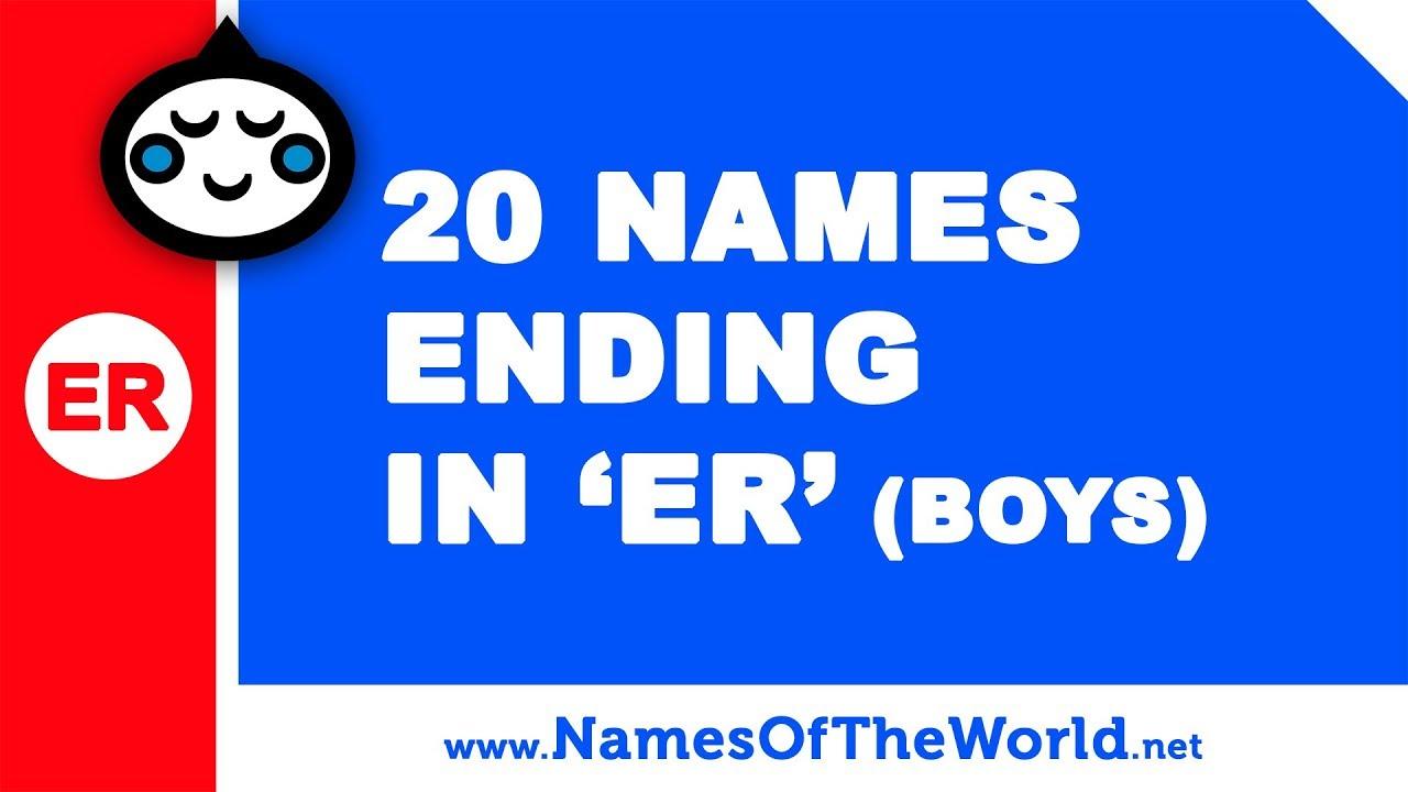 20 boy names ending in ER - the best baby names - www.namesoftheworld.net