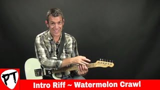 How To Play Watermelon Crawl Tracy Byrd - Guitar Lesson