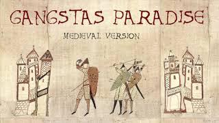 GANGSTA'S PARADISE | Medieval Bardcore Version