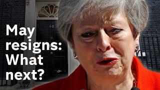 Theresa May resigns amid Brexit deal backlash