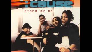 Stand By Me - 4 The Cause