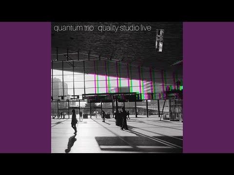 Particles (Live) online metal music video by QUANTUM TRIO