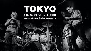 Video TOKYO živě na síti - TOKYO ŠOPĚ (14.5.2020)