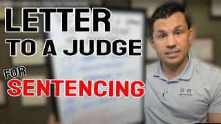How to Write a Letter to a Judge for Sentencing
