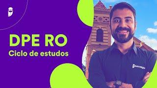 Concurso DPE RO: Ciclo de estudos