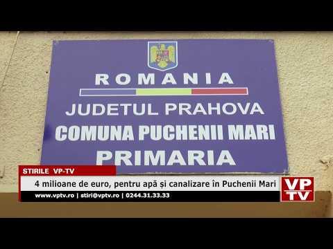 4 milioane de euro, pentru apă și canalizare în Puchenii Mari