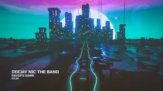 Deejay Nic The Band – Raver's Dawn (Visualization Video)