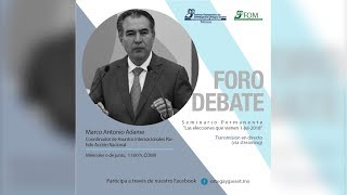 Foro Debate. Marco Antonio Adame