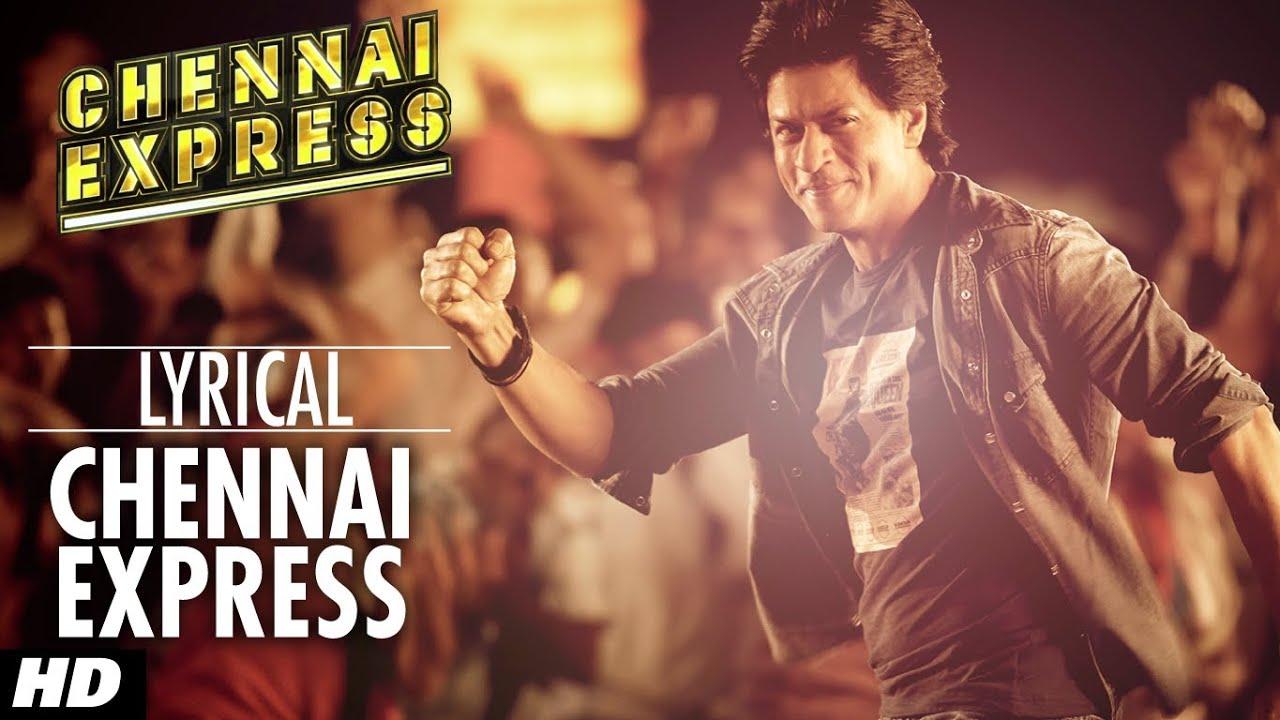 Chennai Express Title Song Hindi lyrics