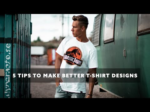 5 Tips To Improve Your T-Shirt Design Skills Fast