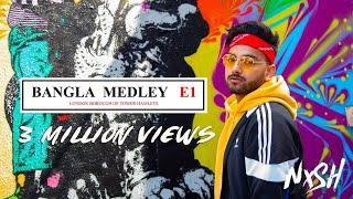 Nish - Bangla Medley 🇧🇩   OFFICIAL MUSIC VIDEO