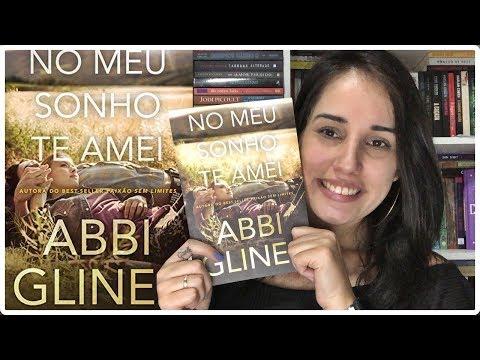 NO MEU SONHO TE AMEI - ABBI GLINES || Jéssica Lopes