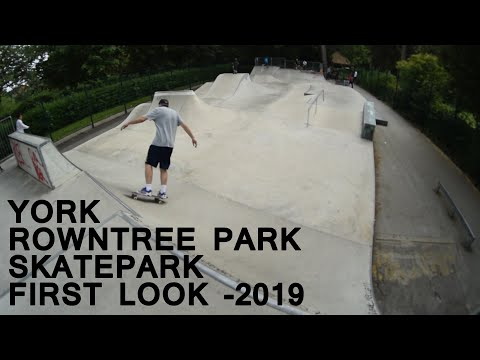 York - Rowntree Park - skatepark - First Look - 2019