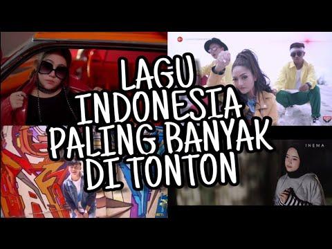 Top 50 lagu indonesia yang paling banyak di tonton  di youtube