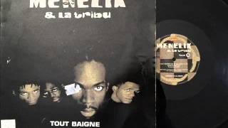 Ménélik & La Tribu   Tout Baigne (New Up Tempo Remix)