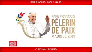 Pope Francis-Port Louis-Holy Mass 2019-09-09