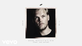 Avicii - Bad Reputation (Lyric Video) ft. Joe Janiak