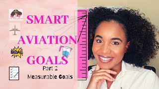 How to set SMART goals | measurable goals for aviation