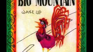 Big Mountain - Paeceful Revolution