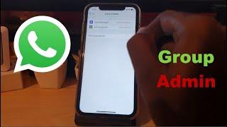 How to Create Whatsapp group Admin