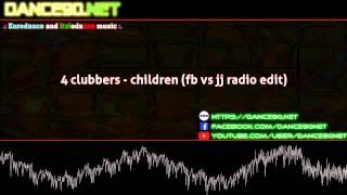 4 clubbers   children fb vs jj radio edit