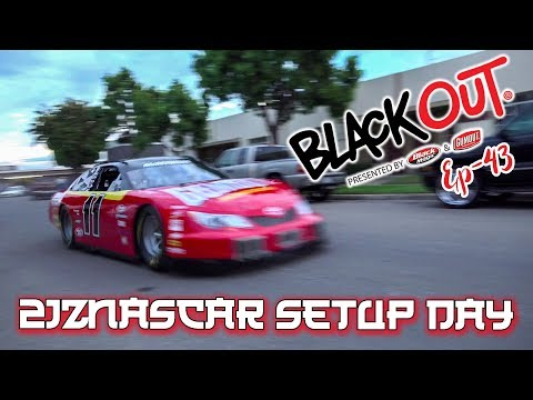 BlackOut EP43 - 2JZNASCAR Setup Day
